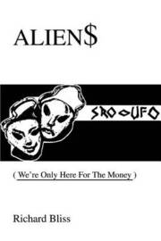 Alien$: We're Only Here for the Money by Richard Bliss image