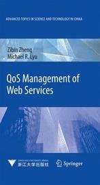 QoS Management of Web Services by Zibin Zheng