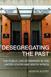 Desegregating the Past by Robyn Autry