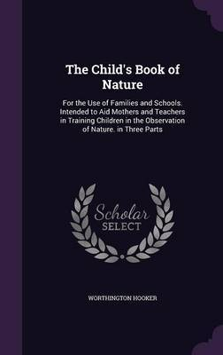 The Child's Book of Nature by Worthington Hooker image