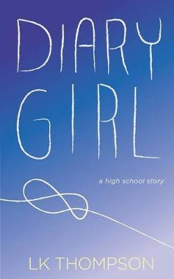 Diary Girl by Laura Kast