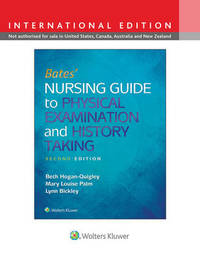Bates' Nursing Guide to Physical Examination and History Taking by Beth Hogan-Quigley image