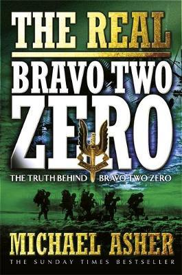 The Real Bravo Two Zero by Michael Asher image