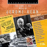 The Song Is You: Music of Jerome Kern by Various