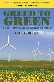Greed to Green by Charles Derber image