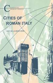 Cities of Roman Italy by Guy de la Bedoyere image