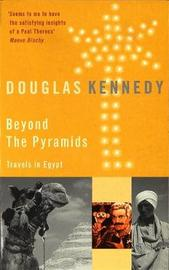 Beyond The Pyramids by Douglas Kennedy image