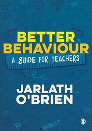 Better Behaviour by Jarlath O'Brien
