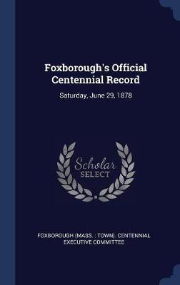 Foxborough's Official Centennial Record image