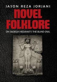 Novel Folklore by Jason Reza Jorjani