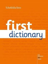 First Dictionary by Schofield & Sims