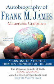 The Autobiography of Frank M. James by Frank M. James image