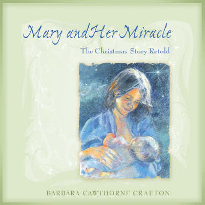 Mary and Her Miracle by Barbara Cawthorne Crafton image