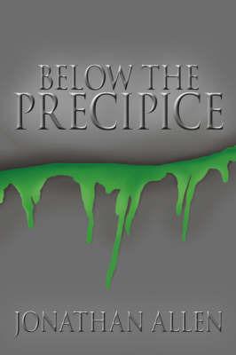 Below the Precipice by Jonathan Allen
