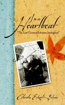 In a Heartbeat by Christa Eckert-Blum