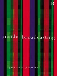 Inside Broadcasting by Julian Newby image