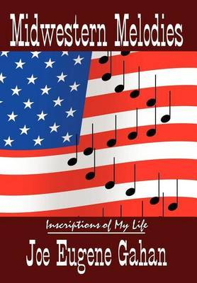 Midwestern Melodies by Joe Eugene Gahan image