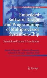 Embedded Software Design and Programming of Multiprocessor System-on-Chip by Katalin Popovici image