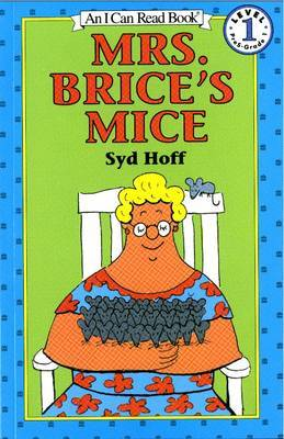 Mrs. Brice's Mice by Syd Hoff