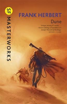 Dune (S.F. Masterworks) by Frank Herbert