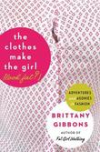 The Clothes Make the Girl (Look Fat)? by Brittany Gibbons