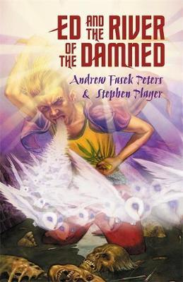 Ed and the River of the Damned by Andrew Fusek Peters