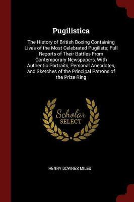 Pugilistica by Henry Downes Miles