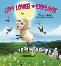 Hipi Loves To Explore by Nicole Mataitis