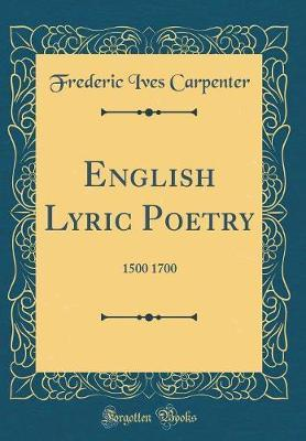 English Lyric Poetry by Frederic Ives Carpenter image