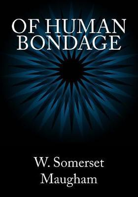 Of Human Bondage by W.Somerset Maugham image