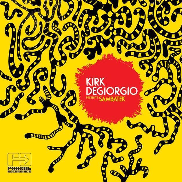 Kirk Degiorgio presents Sambatek by Kirk Degiorgio