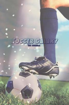 Soccer Galaxy by Soccergalaxy Journals