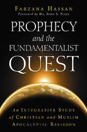 Prophecy and the Fundamentalist Quest by Farzana Hassan image