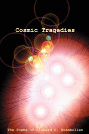 Cosmic Tragedies by Richard H Stambolian image