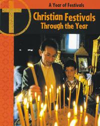 Christian Festivals Through the Year by Anita Ganeri image