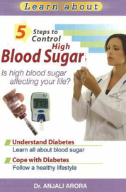 5 Steps to Control High Blood Sugar by Anjali Arora image