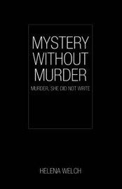 Mystery Without Murder by Helena Welch image