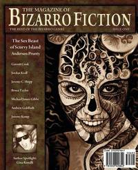 The Magazine of Bizarro Fiction (Issue One) by Andersen Prunty image