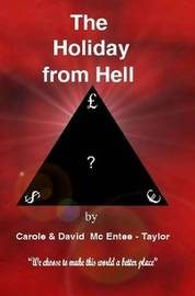 The Holiday from Hell by Carole And David McEntee-Taylor image