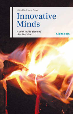 Innovative Minds: A Look Inside Siemens- Idea Machine by Joerg Puma