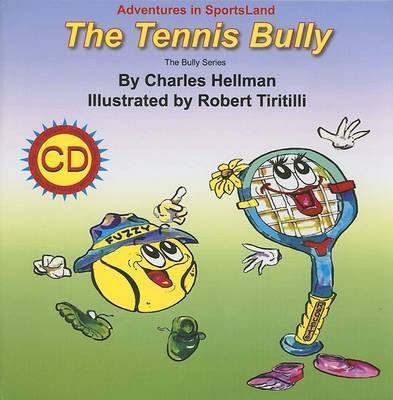 Tennis Bully by Charles Hellman