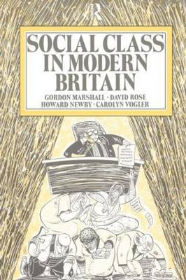 Social Class in Modern Britain by Gordon Marshall image