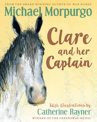 Clare and her Captain by Michael Morpurgo