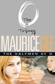 The Halfmen of O : The O Trilogy Volume 1 by MAURICE GEE