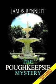 The Poughkeepsie Mystery by James Bennett