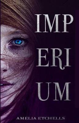 Imperium by Amelia Etchells