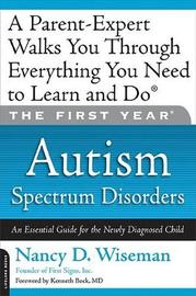 The First Year: Autism Spectrum Disorders by Nancy D Wiseman