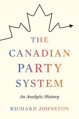 The Canadian Party System by Richard Johnston image