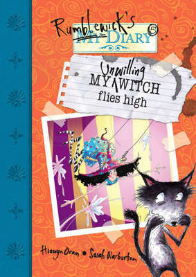 My Unwilling Witch Flies High by Hiawyn Oram image