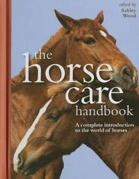 The Horse Care Handbook